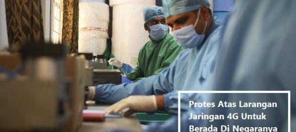 Protes Atas Larangan Jaringan 4G Untuk Berada Di Negaranya